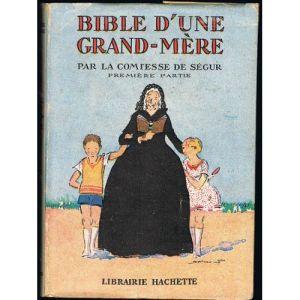 de-segur-comtesse-bible-d-une-grand-mere-livre-ancien-886296711_L